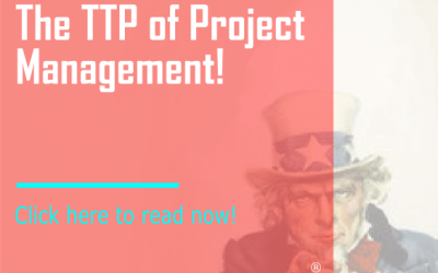 The TTP of Project Management!