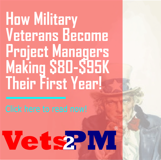 How Military Veterans Become Project Managers Making $80-$95K Their First Year