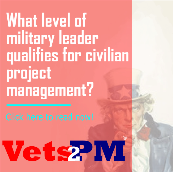 What level of military leader qualifies for civilian project management?