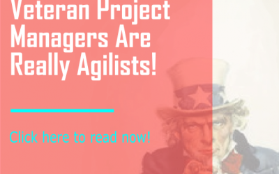 Top 10 Reasons Veteran Project Managers Are Really Agilists!
