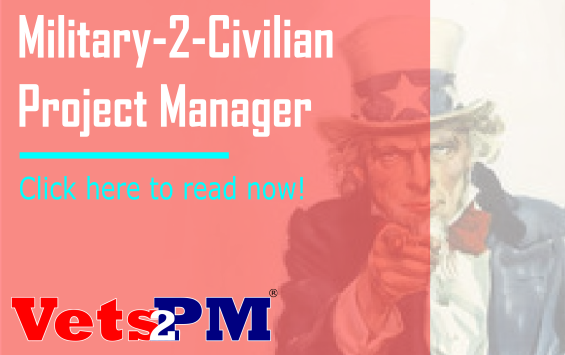 Journey from Military-to-Civilian Project Manager
